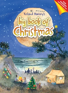 Roland Harvey's Big Book of Christmas