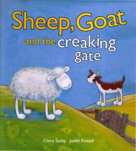 Sheep, Goat and the Creaking Gate