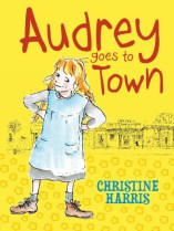 Audrey Goes to Town by Christine Harris, ill. Ann James (cover)