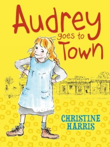 Albie recommends AUDREY GOES TO TOWN by Christine Harris, ill. Ann James