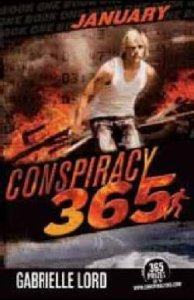 Stacey recommends CONSPIRACY 365 JANUARY by Gabrielle Lord.