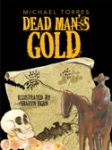 """Dead Man's Gold, illustrated by Sharyn Egan"""
