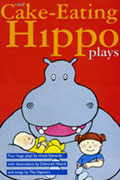 """Cake-Eating Hippo plays by Hazel Edwards"""