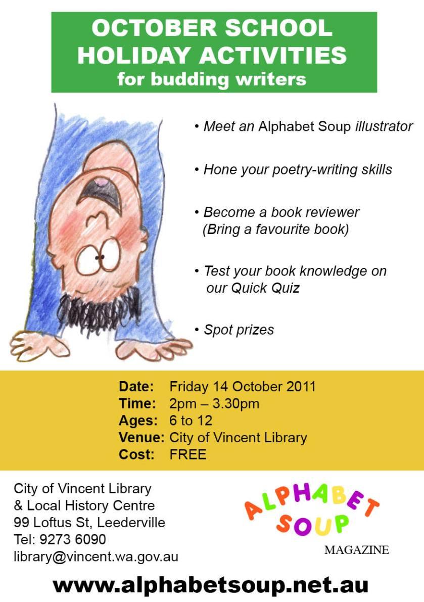 Alphabet Soup flyer: October School holiday activities 2011