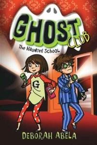 Ghost Club: The Haunted School (cover)