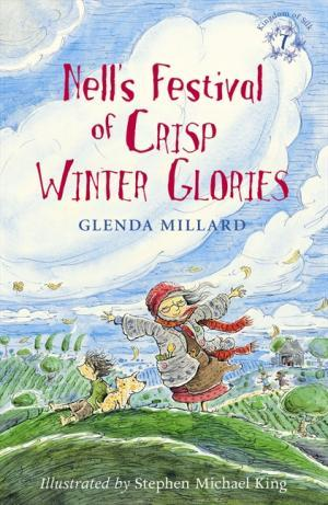 Céití recommends NELL'S FESTIVAL OF CRISP WINTER GLORIES by Glenda Millard, ill. Stephen Michael King.
