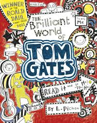 Jarvis recommends THE BRILLIANT WORLD OF TOM GATES by L Pichon.