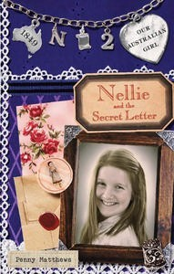 Tess recommends NELLIE AND THE SECRET LETTER by Penny Matthews, ill. Lucia Masciullo.