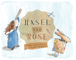 poster hasel and rose book launches