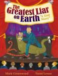 the greatest liar on earth