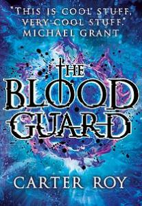 Veronica recommends THE BLOOD GUARD by Carter Roy.