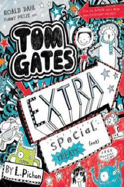 Tess recommends TOM GATES: EXTRA SPECIAL TREATS (NOT) by L Pichon.