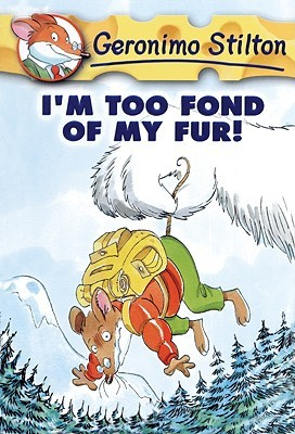 Jake recommends I'M TOO FOND OF MY FUR by Geronimo Stilton.
