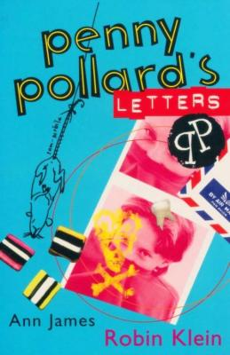 Matilda recommends PENNY POLLARD'S LETTERS by Robin Klein. Ill. Ann James.