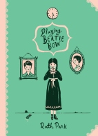 Veronica recommends PLAYING BEATIE BOW by Ruth Park.