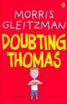 Joseph recommends DOUBTING THOMAS by Morris Gleitzman.