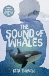 Tess recommends THE SOUND OF WHALES by Kerr Thompson
