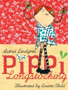 Céití recommends Pippi Longstocking by Astrid Lindgren. (This version illustrated by Lauren Child.)
