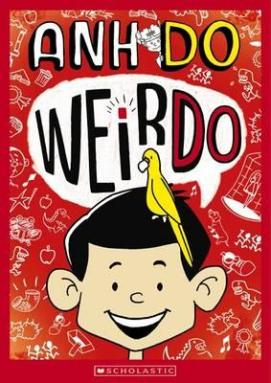Xavier recommends WeirDo by Anh Do.