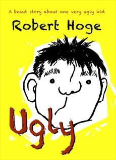 Joseph recommends UGLY by Robert Hoge.