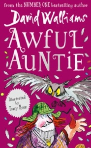 Matilda recommends AWFUL AUNTIEby David Walliams and illustrated by Tony Ross
