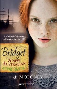 Tess recommends BRIDGET A NEW AUSTRALIAN by J Moloney