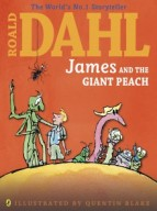 Xavier recommends JAMES AND THE GIANT PEACH by Roald Dahl, ill. Quentin Blake.