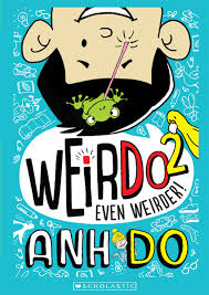 Céití recommends WEIRDO 2: EVEN WEIRDER by Anh Do.