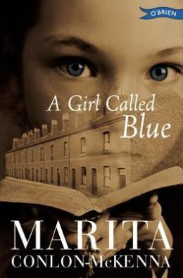Tess recommends A GIRL CALLED BLUE by Marita Conlon McKenna.