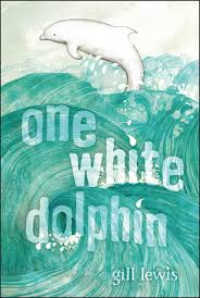 Mitchell recommends ONE WHITE DOLPHIN by Gill Lewis.