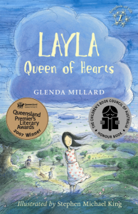 Céití recommends LAYLA QUEEN OF HEARTS by Glenda Millard, ill. Stephen Michael King.