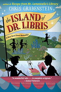 Joseph recommends THE ISLAND OF DR LIBRIS by Chris Grabenstein.
