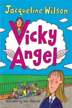 Matilda recommends VICKY ANGEL by Jacqueline Wilson.