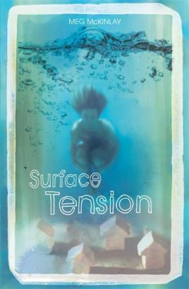 Tess recommends SURFACE TENSION by Meg McKinlay.