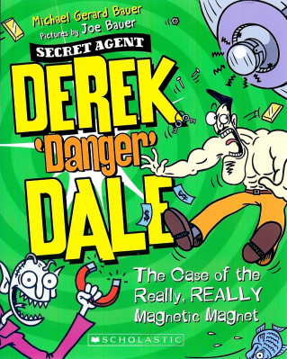 Derek Danger Dale Book 3