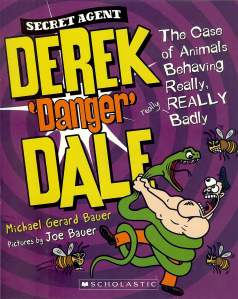 Derek Danger Dale Book 1