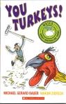 You Turkeys
