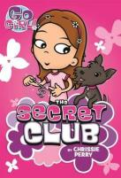 Anishka recommends GO GIRL: THE SECRET CLUB by Chrissie Perry.
