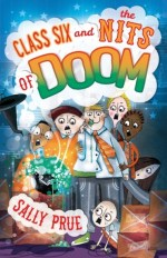 Class 6 and the Nits of Doom