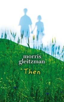 Matilda recommends THEN by Morris Gleitzman.