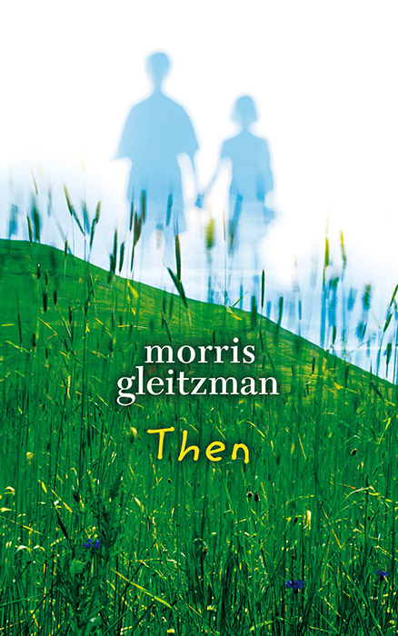 Matilda recommends THEN by Morris Gleitzman.