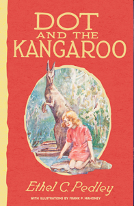 Albie May recommends DOT AND THE KANGAROO by Ethel C Pedley.