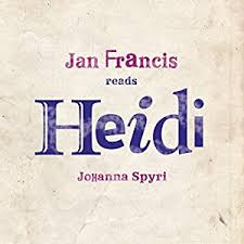 Céití recommends HEIDI by Johanna Spyri (audio book read by Jan Francis).