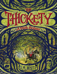 Tess recommends THE THICKETY: A PATH BEGINS by JA White.