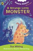 A Strange Little Monster, ill. Stephen Michael King.
