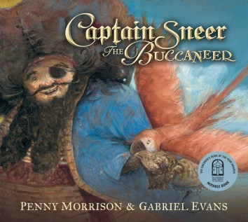 Captain Sneer the Buccaneer by Penny Morrison.
