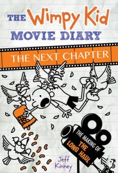 Xavier recommends THE WIMPY KID MOVIE DIARY: THE NEXT CHAPTER by Jeff Kinney.