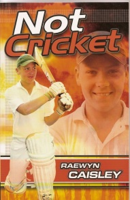 Not Cricket (book cover showing boy dressed ready for cricket game swinging a bat)