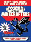 Xavier recommends JOKES FOR MINECRAFTERS by MC Hollow, JP Hollow, SM Hollow