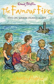 Lewis recommends FIVE ON KIRRIN ISLAND AGAIN by Enid Blyton, ill. Shirley Hughes